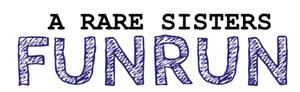 Rare Sisters Fun Run logo